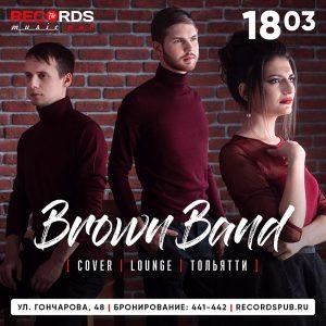 """Выступление группы """"Brown band"""" (г.Тольятти) @ Records Music Pub (ул. Гончарова, 48)"""
