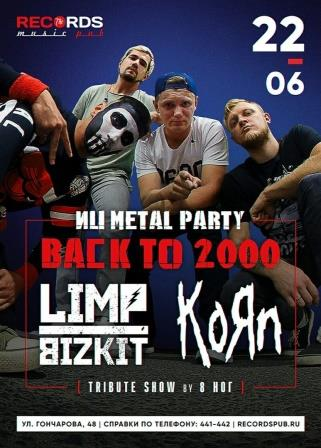 Nu Metal Party BACK TO 2000! в «Records Music Pub» @ «Records Music Pub» (ул. Гончарова, 48)