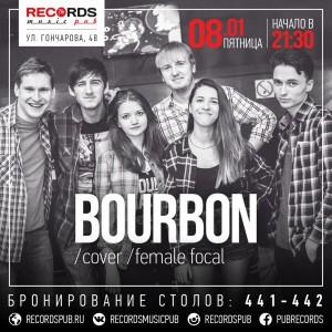Выступление группы Бурбон @ Records Music Pub (ул. Гончарова, 48)