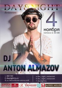 Dj ANTON ALMAZOV (г.Москва) @ Ресторан «Day&Night» (Ул. Московское шоссе, 100Б)
