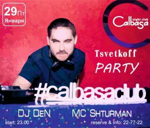 "Вечеринка ""Tsvetkoff party"" @ Calbasa club (пр-т Созидателей, 23а)"
