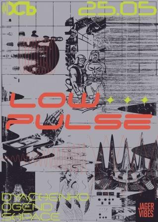 Выступление  Low Pulse в клубе «Ось» @ клуб ОСЬ (улица Гончарова, 21А/10)