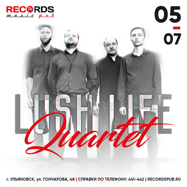 Концерт джазового квартета Lush Life @ Records Pub
