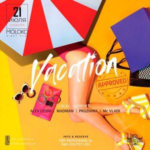 """Вечеринка """"Vacation"""" @ MOLOKO (Переулок молочный, д. 5а)"""