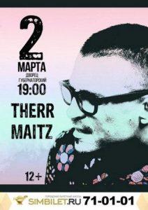 Концерт группы THERR MAITZ @ Губернаторский дворец культуры (ул. Дворцовая, 2)