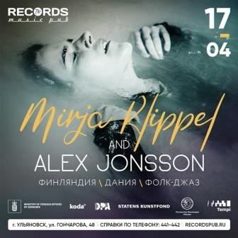 Концерт  Mirja Klippel & Alex Jonsson (FI/DK) @ «Records Music Pub» (ул. Гончарова, 48)